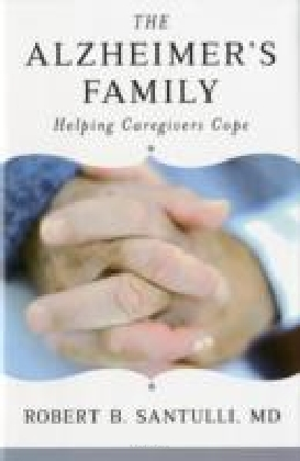 The Alzheimer's Family: Helping Caregivers Cope