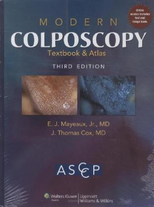 Modern Colposcopy Textbook&Atlas, 3 ed.